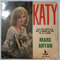 Discos de vinilo: MARC ARYAN - KATTY - EP FRANCES - DISQUES MARKAL. Lote 218129158