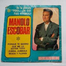 Discos de vinilo: MANOLO ESCOBAR - PELÍCULA; PERO ... ¿EN QUE PAÍS VIVIMOS? - EP. TDKDS13. Lote 218129748