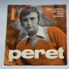Discos de vinilo: PERET - UNA LAGRIMA - LO MATO. EP. TDKDS13. Lote 218130578