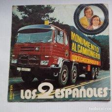 Discos de vinilo: LOS 2 ESPAÑOLES. MONUMENTO AL CAMIONERO. EP. TDKDS13. Lote 218130893
