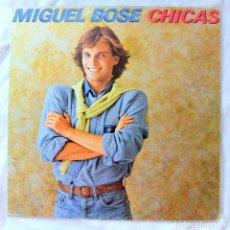 Discos de vinilo: MIGUEL BOSE - CHICAS, DISCO VINILO LP, CBS 1979. Lote 218130905