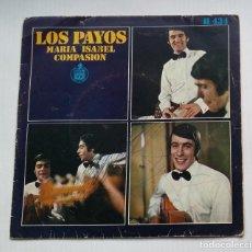 Discos de vinilo: LOS PAYOS. MARÍA ISABEL. COMPASIÓN. SINGLE. TDKDS13. Lote 218132163
