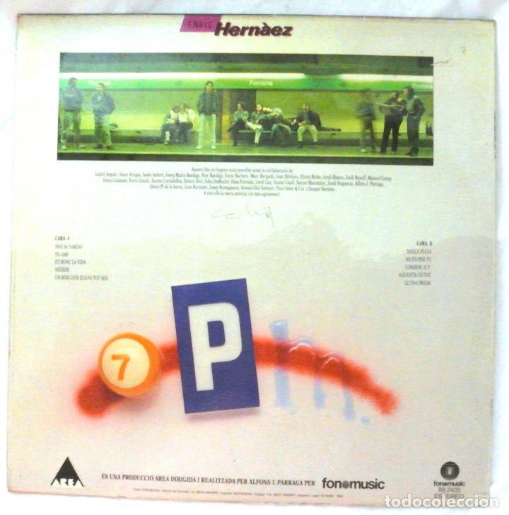 Discos de vinilo: ENRIC HERNÀEZ - 7 P.M., DISCO VINILO LP, FONOMUSIC , 1986 - Foto 2 - 218134015