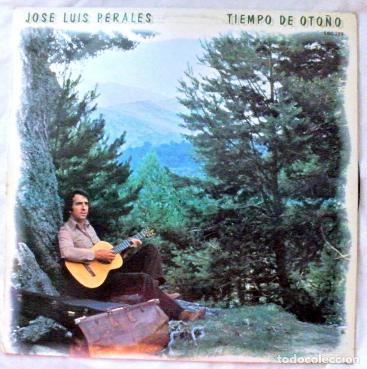 JOSE LUIS PERALES - TIEMPO DE OTOÑO, DISCO VINILO LP, HISPAVOX , 1979 (Música - Discos - LP Vinilo - Cantautores Españoles)