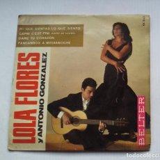 Discos de vinilo: LOLA FLORES Y ANTONIO GONZALEZ EP. PA QUE SIENTAS LO QUE SIENTO. TDKDS13. Lote 218137345
