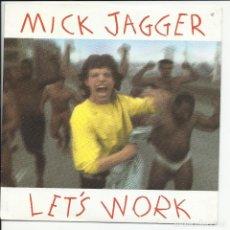 Discos de vinilo: MICK JAGGER – ROLLING STONES LET'S WORK SINGLE CBS ?– CBS 651028 7 ESPAÑA 1987. Lote 218137932