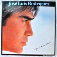 Discos de vinilo: JOSE LUIS RODRIGUEZ - VOY A CONQUISTARTE, DISCO VINILO LP, EPIC , 1984. Lote 218138886