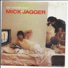 Discos de vinilo: MICK JAGGER – ROLLING STONES JUST ANOTHER NIGHT SINGLE PROMO– CBS A 4722 ESPAÑA 1985. Lote 218139980