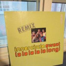 Discos de vinilo: INNER CIRCLE ?– SWEAT (A LA LA LA LA LONG) (REMIX). Lote 218140132