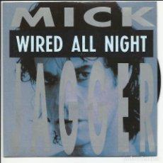 Discos de vinilo: MICK JAGGER ?– ROLLING STONES WIRED ALL NIGHT SINGLE PROMO WARNER MUSIC ?– 1.618 ESPAÑA 1993. Lote 218140431