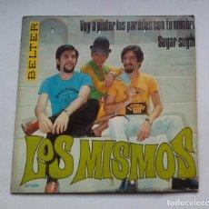 Discos de vinilo: LOS MISMOS.- VOY A PINTAR LAS PAREDES CON TU NOMBRE. SINGLE. TDKDS13. Lote 218140485
