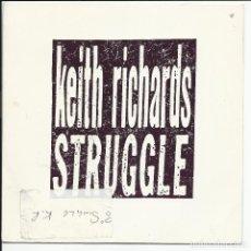 Discos de vinilo: KEITH RICHARDS – STRUGGLE SINGLE POMO VIRGIN – KEITH 3 1988 CON HOJA PROMO. Lote 218141707
