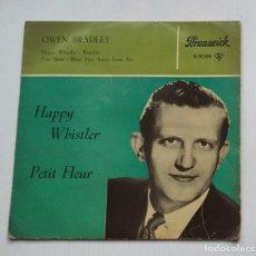 Discos de vinilo: OWEN BRADLEY. HAPPY WHISTLER / PETIT FLEUR. TDKDS13. Lote 218141808