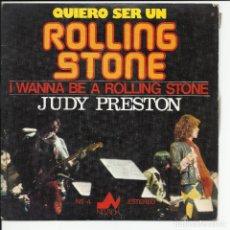 Discos de vinilo: JUDY PRESTON– QUIERO SER UN ROLLING STONES SINGLE NEVADA – NS-4 ESPAÑA 1978. Lote 218142365