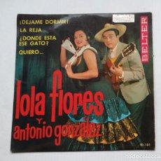 Discos de vinilo: LOLA FLORES Y ANTONIO GONZÁLEZ. DÉJAME DORMIR + 3. EP. TDKDS13. Lote 218142481