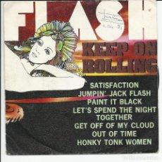 Discos de vinilo: FLASH ?– KEEP ON ROLLING ROLLING STONES SINGLE ESPAÑA 1981. Lote 218145481