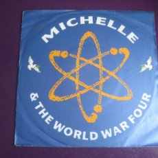 Discos de vinilo: MICHELLE & THE WORLD WAR FOUR – LEAVE IT ALL BEHIND - SG BIG LIFE 1990 - ELECTRONICA DISCO HIP HOP. Lote 218145611