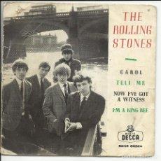 Discos de vinilo: THE ROLLING STONES – CAROL / TELL ME / NOW I'VE GOT A WITNESS EP DECCA – SGDE 80824 ESPAÑA 1964. Lote 218147606