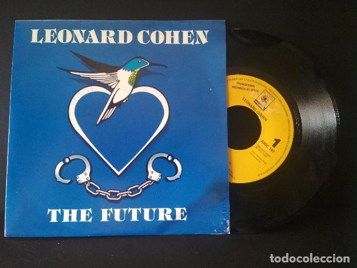LEONARD COHEN THE FUTURE SINGLE SPAIN 1993 PDELUXE (Música - Discos de Vinilo - Singles - Pop - Rock Extranjero de los 80)