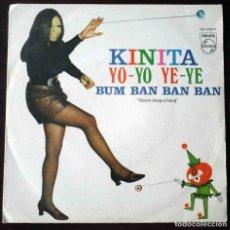 Discos de vinilo: KINITA - YO-YO YE-YE / BUM BAN BAN BAN - IMPECABLE. Lote 218152591