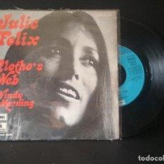 Disques de vinyle: JULIE FELIX CLOTHO'S WEB SINGLE SPAIN 1973 PDELUXE. Lote 218152815