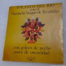 Discos de vinilo: YOLANDA DEL RIO CON EL MARIACHI VARGAS DE TECALITLAN - CON GOLPES DE PECHO. Lote 218155841