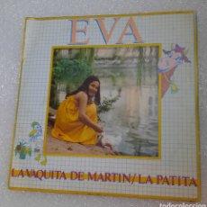Discos de vinilo: .EVA - LA VAQUITA DE MARTIN. Lote 218157632