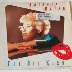 Discos de vinilo: THEREZA BAZAR - THE BIG KISS (EXTENDED DANCE MIX) - 1985. Lote 218158737