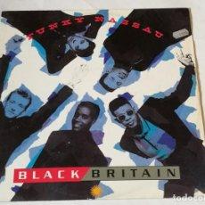 Discos de vinilo: BLACK BRITAIN - FUNKY NASSAU - 1987. Lote 218158783