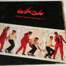 Discos de vinilo: WHAM! - YOUNG GUNS (GO FOR IT) - 1982. Lote 218159035