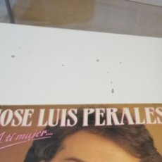 Discos de vinilo: BAL-7 DISCO GRANDE 12 PULGADAS JOSE LUIS PERALES A TI MUJER. Lote 218160301