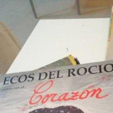 Discos de vinilo: BAL-7 DISCO GRANDE 12 PULGADAS ECOS DEL ROCIO CANTAN CON EL CORAZON. Lote 218160700