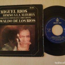 Discos de vinilo: MIGUEL RIOS - HIMNO A LA ALEGRIA / MIRA HACIA TI (ORQUESTA WALDO DE LOS RIOS) SINGLE DE 1969. Lote 218166468