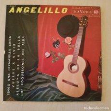 Discos de vinilo: ANGELILLO - TENGO UNA HERMANILLA CHICA + 3 - EP RCA VICTOR - 3-20577 DEL AÑO 1963 ESTADO COMO NUEVO. Lote 218166925