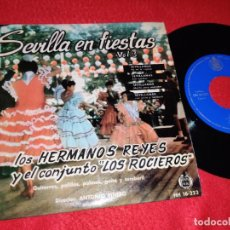 Discos de vinilo: HERMANOS REYES&LOS ROCIEROS SEVILLA FIESTAS VOL.3 YA NO TE ESPERA/MALITA PARA ENCENDER +2 EP 1961. Lote 218172261