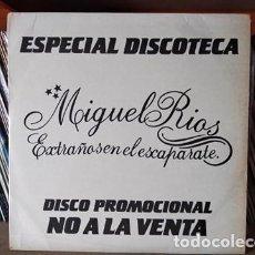 Discos de vinilo: MIGUEL RIOS - EXTRAÑOS EN EL ESCAPARATE +3 - MAXI PROMOCIONAL. Lote 218178285