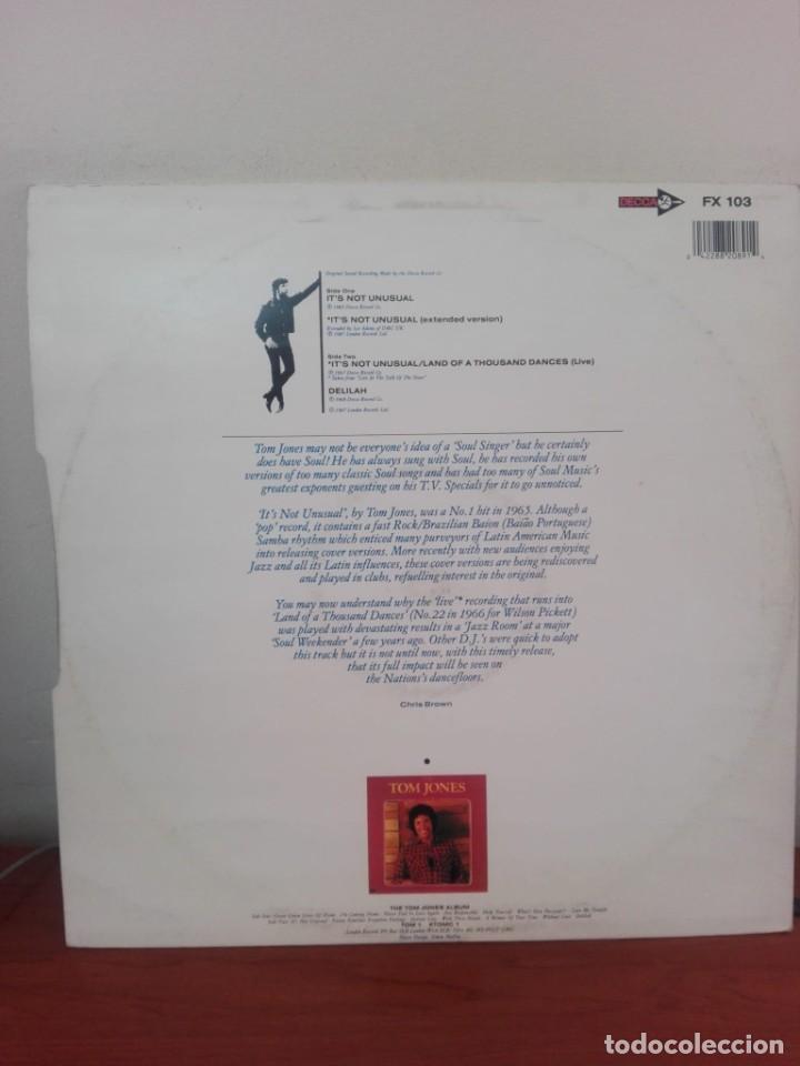 Discos de vinilo: TOM JONES .. - IT´S NOT UNUSUAL (NEW EXTENDED VERSION) - MAXI 1987 -4 TRACK EXTENDED PLAY - Foto 2 - 218182343