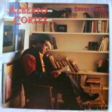 Discos de vinilo: ALBERTO CORTEZ - ENTRE LINEAS , DISCO VINILO LP, HISPAVOX , 1985. Lote 218207612