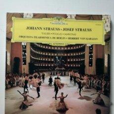 Discos de vinilo: JOHANN STRAUSS JOSEF STRAUSS. Lote 218221453