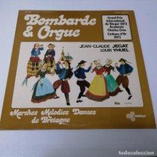 Discos de vinilo: DISCO LP BOMBARDE & ORGUE. JEAN CLOUDE JEGAT LOUIS YHUEL. Lote 218234056
