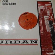 Discos de vinilo: PULSE – SHUT UP ALREADY! - POLYDOR – 887 244-1-ESPAÑA-1987-. Lote 218235806