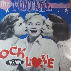Discos de vinilo: THE FONTANE SISTERS ROCK AGAIN LOVE. Lote 218239603