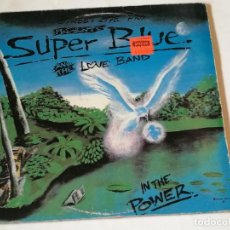 Discos de vinilo: SUPER BLUE AND THE LOVE BAND - IN THE POWER - 1992 - LP. Lote 218249395