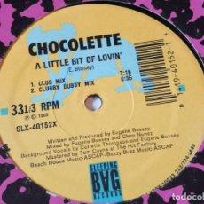 Discos de vinilo: CHOCOLETTE - A LITTLE BIT OF LOVIN' - 1989. Lote 218249895