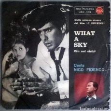 Discos de vinilo: NICO FIDENCO. I DELFINI (BSO): WHAT A SKY/ SU NEL CIELO. RCA, ITALIA 1961 SINGLE. Lote 218252185
