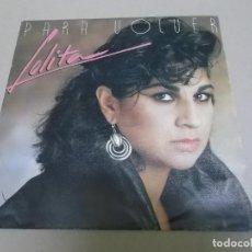 Discos de vinilo: LOLITA (SINGLE) PARA VOLVER AÑO 1985 - PROMOCIONAL. Lote 218252513