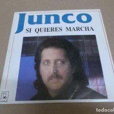 Discos de vinilo: JUNCO (SINGLE) SI QUIERES MARCHA AÑO 1991. Lote 218252642