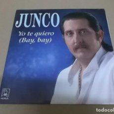 Discos de vinilo: JUNCO (SINGLE) YO TE QUIERO (BAY, BAY) AÑO 1992. Lote 218252678