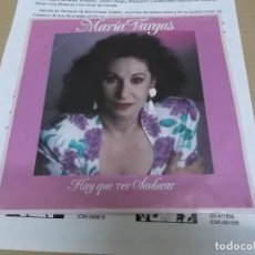 Discos de vinilo: MARIA VARGAS (SINGLE) HAY QUE VER SANLUCAR AÑO 1991 – PROMOCIONAL + HOJA PROMOCIONAL. Lote 218256283