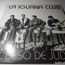 Discos de vinilo: MAXI - LA IGUANA CLUB – EL BESO DE JUDAS - IBZ-01 ( VG+ / VG+) SPAIN 1992 ( MUY RARO). Lote 218265572